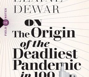 A Candid Conversation with Author Elaine Dewar on Her Latest Book Tracking Hidden Money and How the COVID19 Pandemic Began in China